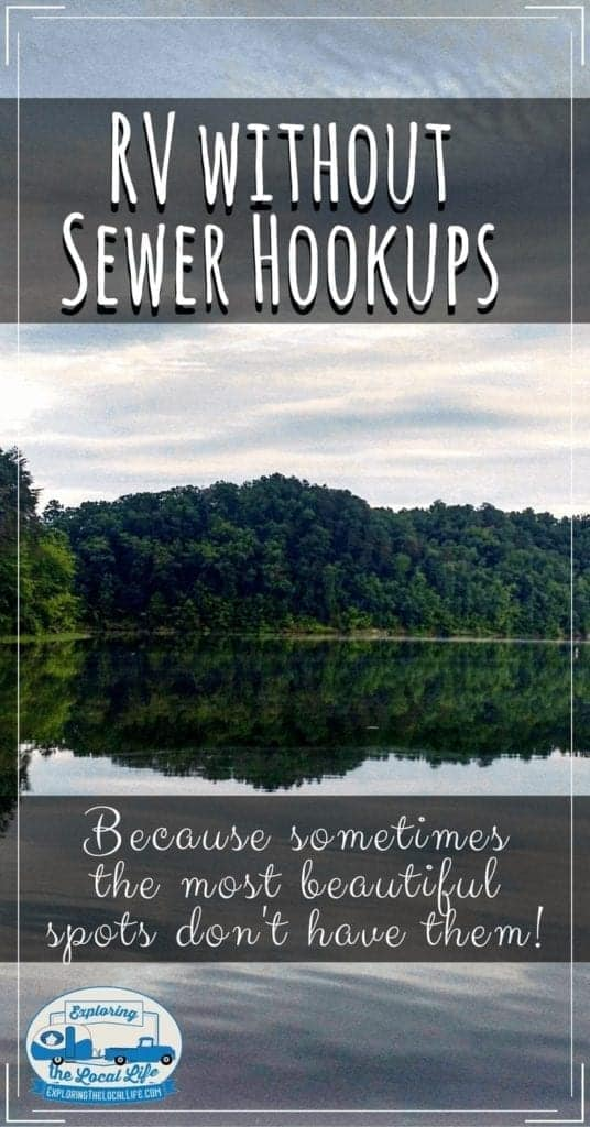 Full time RV living is not always perfect and you may find yourself in a great RV park or campground only to find that there is no sewer hookup. What do you do when you tanks fill up?? Here's our story and what we did. #rvcamping #happycampers #accessories