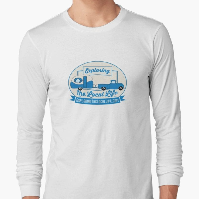 One option to Make Money While RVing is to sell your own goods such as this long sleeved t-shirt